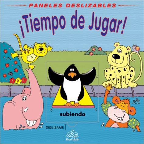Tiempo de Jugar!: Playtime!, Spanish Edition (Paneles: Tulip, Jenny