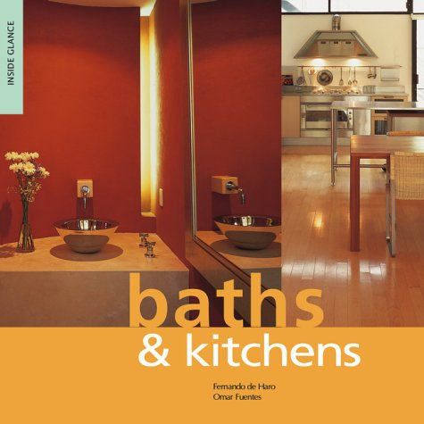 Baths and Kitchens (Inside Look): De Haro, Fernando;