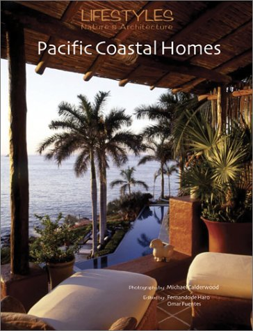 9789685336093: Pacific Coastal Homes / Casas En La Costas Mexicana (Lifestyles, Nature and Architecture)