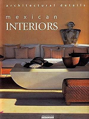9789685336116: Mexican Interiors: Architetural Details/Interiores Mexicanos: Detalles En Arquitectura
