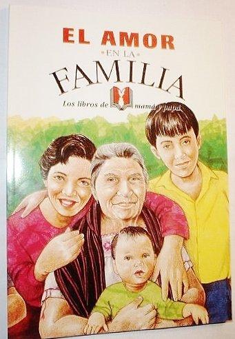 El Amor En La Familia (Los Libros de Mama y Papa)