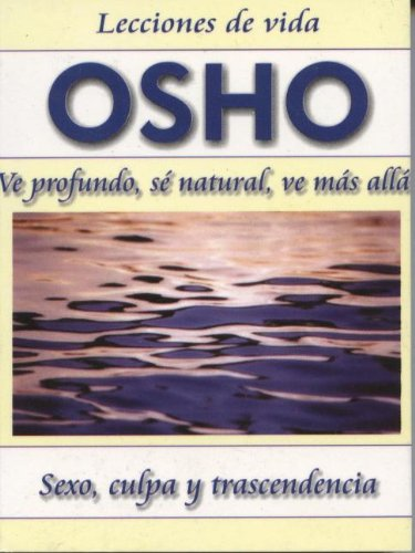 9789685366427: Osho: Ve Profundo, Se Natural, Ve Mas Alto