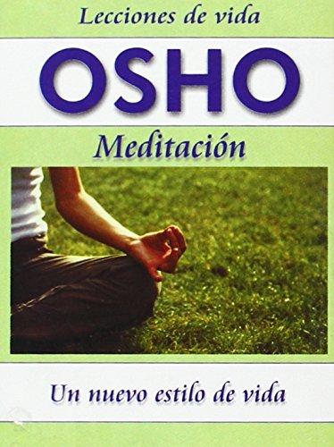9789685366441: Osho: Meditacion -6- (Lecciones de Vida Osho) (Spanish Edition)
