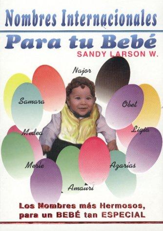 9789685368100: Nombres Internacionales para tu bebé ( International Names for your baby) (Spanish Edition)