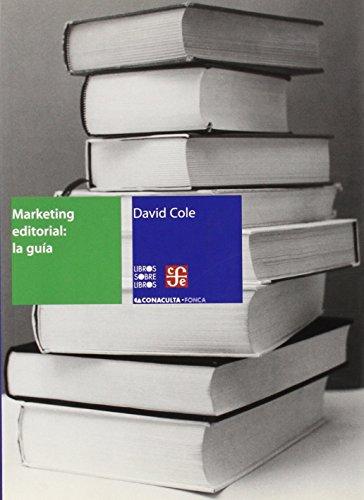 9789685374071: Marketing editorial: la guía (Libro Sobre Libro)