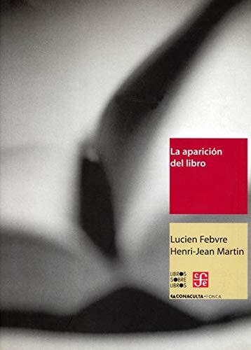 9789685374095: La aparición del libro (Libro Sobre Libro) (Spanish Edition)