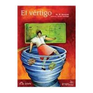 9789685389433: El vertigo / The Vertigo (Ecos de tinta / Ink Echoes)