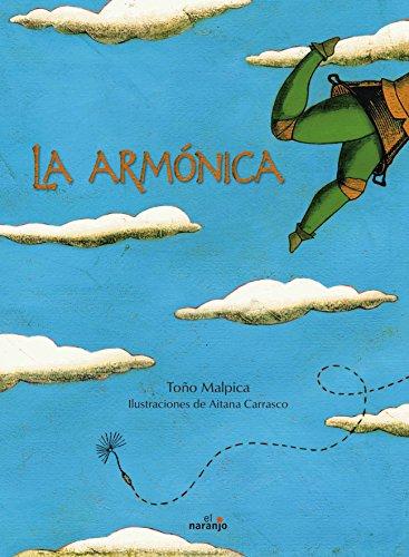La armonica/The Harmonica (Spanish Edition): Tono Malpica