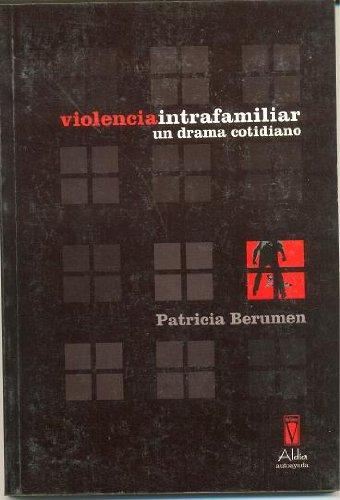 Violencia Intrafamiliar: PATRICIA BERUMEN