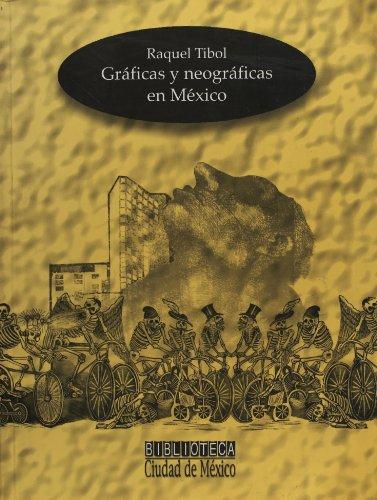 9789685422246: Graficas y neograficas en Mexico (Spanish Edition)