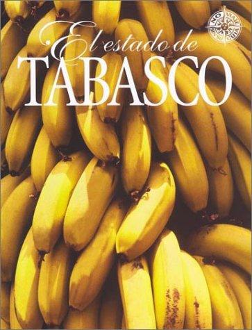 9789685437356: El Estado de Tabasco (No Viaje Sin Su Guia) (Spanish Edition)