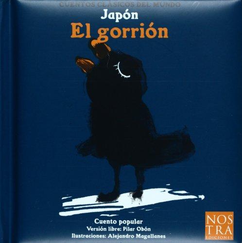 9789685447188: El gorrion (Cuentos Clasicos Del Mundo) (Spanish Edition)