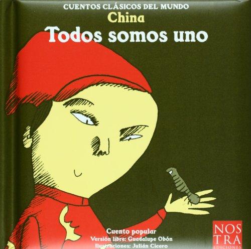 9789685447218: Todos somos uno (Cuentos Clasicos Del Mundo) (Spanish Edition)