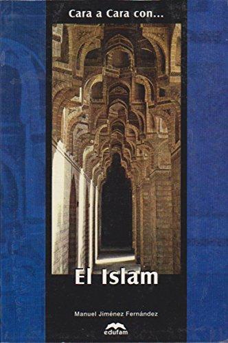 9789685479141: Cara a cara con el Islam