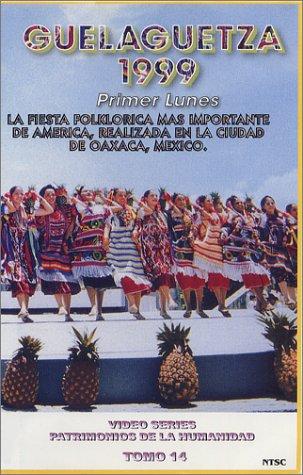 9789685490146: GUELAGUETZA 1999 Primer Lunes [VHS]