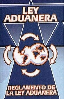 Ley Aduanera y Leyes Complementarias [Paperback] by