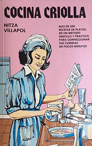 9789685566353: Cocina Criolla: Las Mejores Recetas De La Cocina Cubana Y Del Caribe (Spanish Edition)