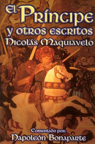 9789685566698: El Principe y Otros Escritos. (Spanish Edition)
