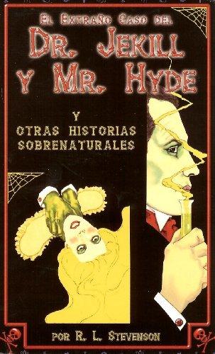 9789685566780: El Extraño Caso del Dr. Jekill y Mr. Hyde y otras historias sobrenaturales (Spanish Edition)