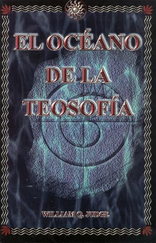 9789685566834: El Oceano de la Teosofia / The Ocean of Theosophy (Spanish Edition)