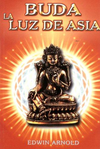 9789685566995: Buda. La Luz de Asia. (Spanish Edition)
