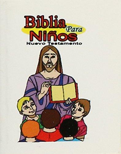 9789685572897: Biblia para niños, Nuevo Testamento