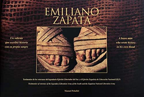 Emiliano Zapata: Un Valiente Que Escribio Historia: Penafiel, Manuel