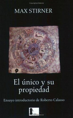 9789685679060: El unico y su propiedad/The One and Its Own