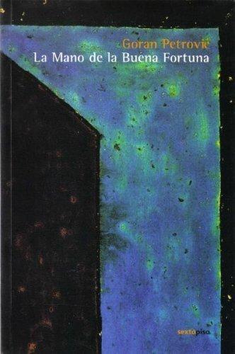 9789685679640: La Mano de la Buena Fortuna / The Hand of Good Fortune