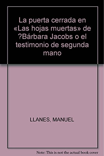 La puerta cerrada en «Las hojas muertas»: LLANES, MANUEL