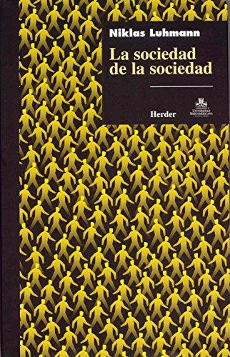SOCIEDAD DE LA SOCIEDAD, LA (Paperback)