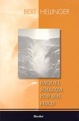 9789685807227: Raquel solloza por sus hijos (Spanish Edition)