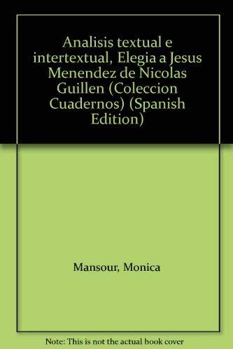"""9789685827751: Análisis textual e intertextual, """"Elegía a Jesús Menéndez"""" de Nicolás Guillén (Colección Cuadernos) (Spanish Edition)"""