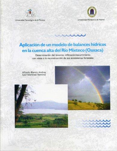 Aplicacion de un modelo de balance hidricos: Alfredo Blanco Aldray;