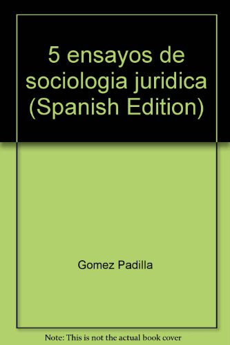 9789685900430: 5 ensayos de sociología jurídica (Spanish Edition)