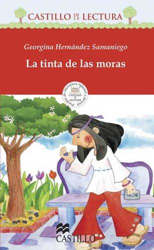 La tinta de las moras (Castillo De La Lectura Roja / Red Reading Castle) (Spanish Edition): ...