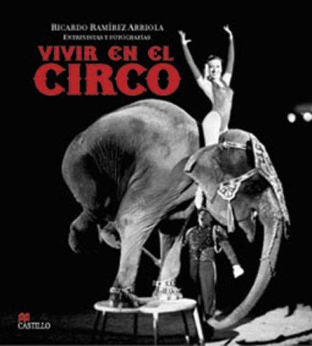 9789685920636: Vivir en El Circo (La Otra Escalera) (Spanish Edition)