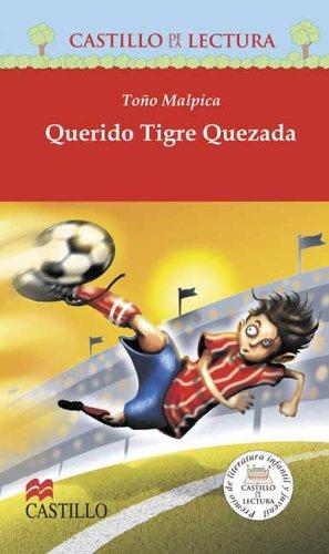 9789685920858: Querido Tigre Qezada (Castillo De La Lectura Roja / Red Reading Castle) (Spanish Edition)