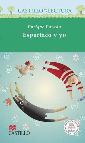 Espartaco y yo (Castillo de La Lectura Verde) (Spanish Edition): Parada, Enrique