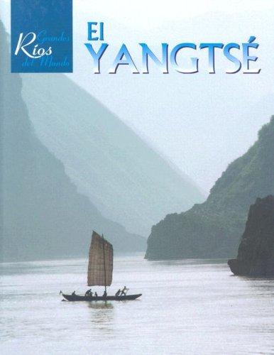 El Yangtze/The Yangtze (Spanish Edition): Waterlow, Julia