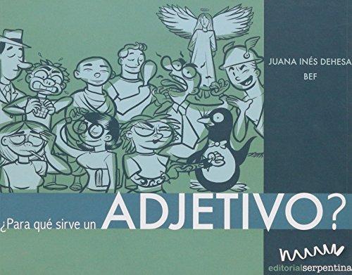 9789685950350: Para que sirve un adjetivo?/ What are Adjectives For? (Caja de herramientas) (Spanish Edition)