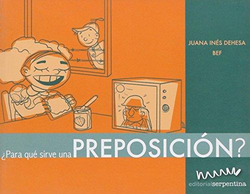 Para que sirve una preposicion?/ What Are Prepositions For? (Caja De Herramientas/ Toolbox) (...