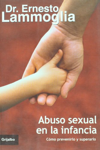 9789685956208: Abuso sexual en la infancia, como prevenirlo y superarlo (Spanish Edition)