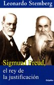 9789685956284: Sigmund Freud, el rey de la justificacion / Sigmund Freud, the King of Justification