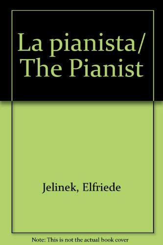 9789685957281: La pianista/ The Pianist