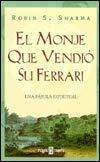 9789685957557: El Monje Que Vendio Su Ferrari