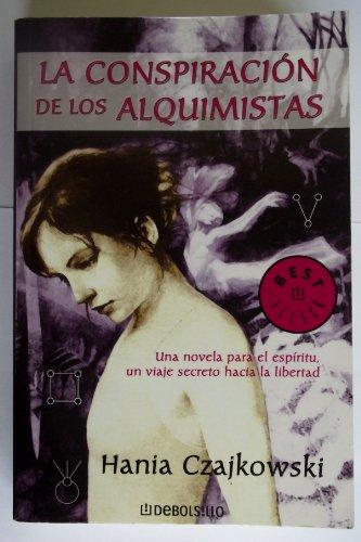 9789685957762: La conspiracion de los alquimistas / The Conspiracy of Alchemists (Autoayuda)