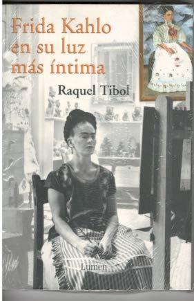 9789685958431: Frida Kahlo En Su Luz Mas Intima