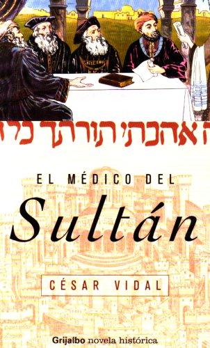9789685958493: El Medico Del Sultan / The Doctor from Sultan (Spanish Edition)