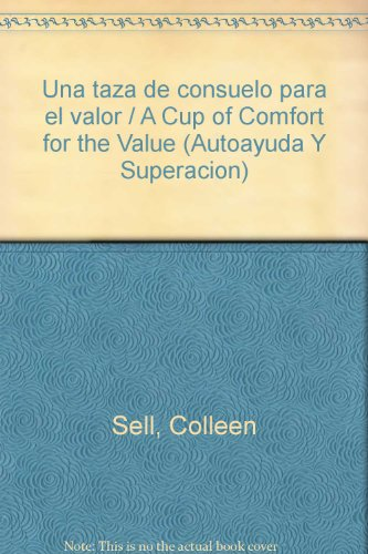 9789685958745: Una taza de consuelo para el valor / A Cup of Comfort for the Value (Autoayuda Y Superacion)